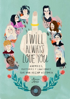 I WILL ALWAYS LOVE YOU | 9788416890583 | MOREA, MARISA
