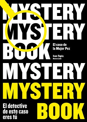 MYSTERY BOOK | 9788416890668 | TAPIA, IVAN/LINDE, MONTSE