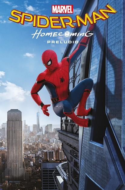 MARVEL CINEMATIC COLLECTION SPIDER-MAN HOMECOMING (MANIPULADO CON BOLSA SPIDERMA | 9788413340210 | WILL CORONA PILGRIM, STAN LEE, SALVADOR LARROCA, STEVE DITKO, JOHN ROMITA, MATT FRACTION, TODD NAUCK