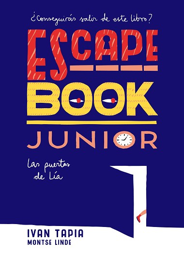 ESCAPE BOOK JUNIOR | 9788416890408 | TAPIA, IVAN/LINDE, MONTSE