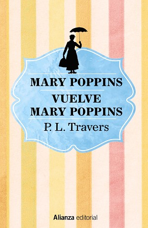 MARY POPPINS. VUELVE MARY POPPINS | 9788491813170 | TRAVERS, P. L.